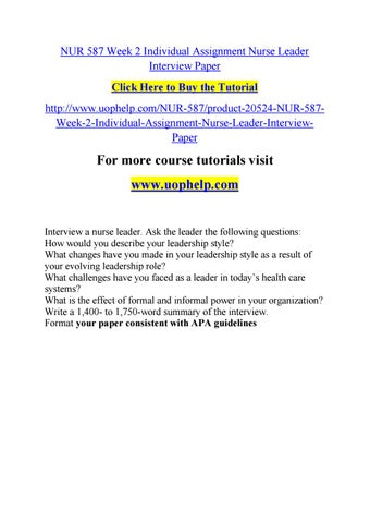 nur 587 week 2 individual assignment nurse leader interview paper click here to buy the tutorial - How Would You Describe Your Leadership Style