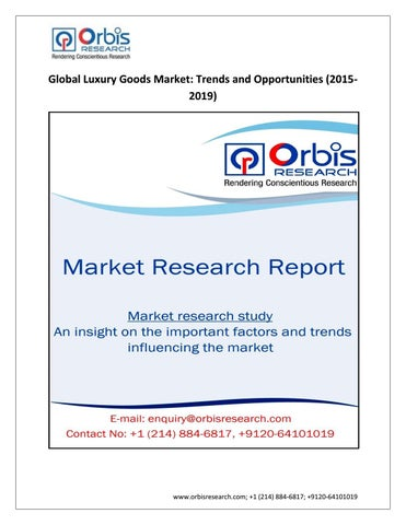 9b713b9bb9 Orbis Research  2015 Global Luxury Goods Market   Forecast 2019