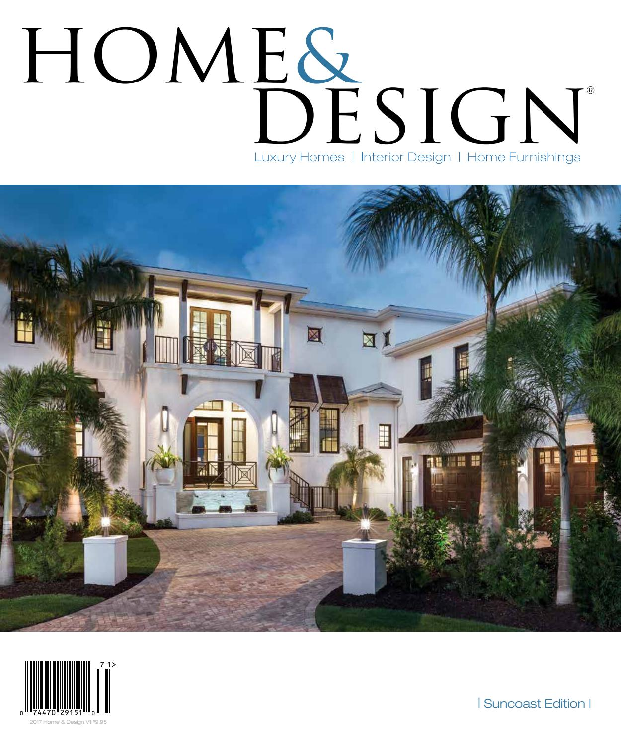 Home design magazine 2017 suncoast florida edition by for Luxury home design magazine
