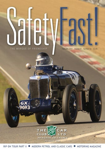 a9d22cd1e87dc9 Safety Fast! February 2017 by MG Car Club - issuu