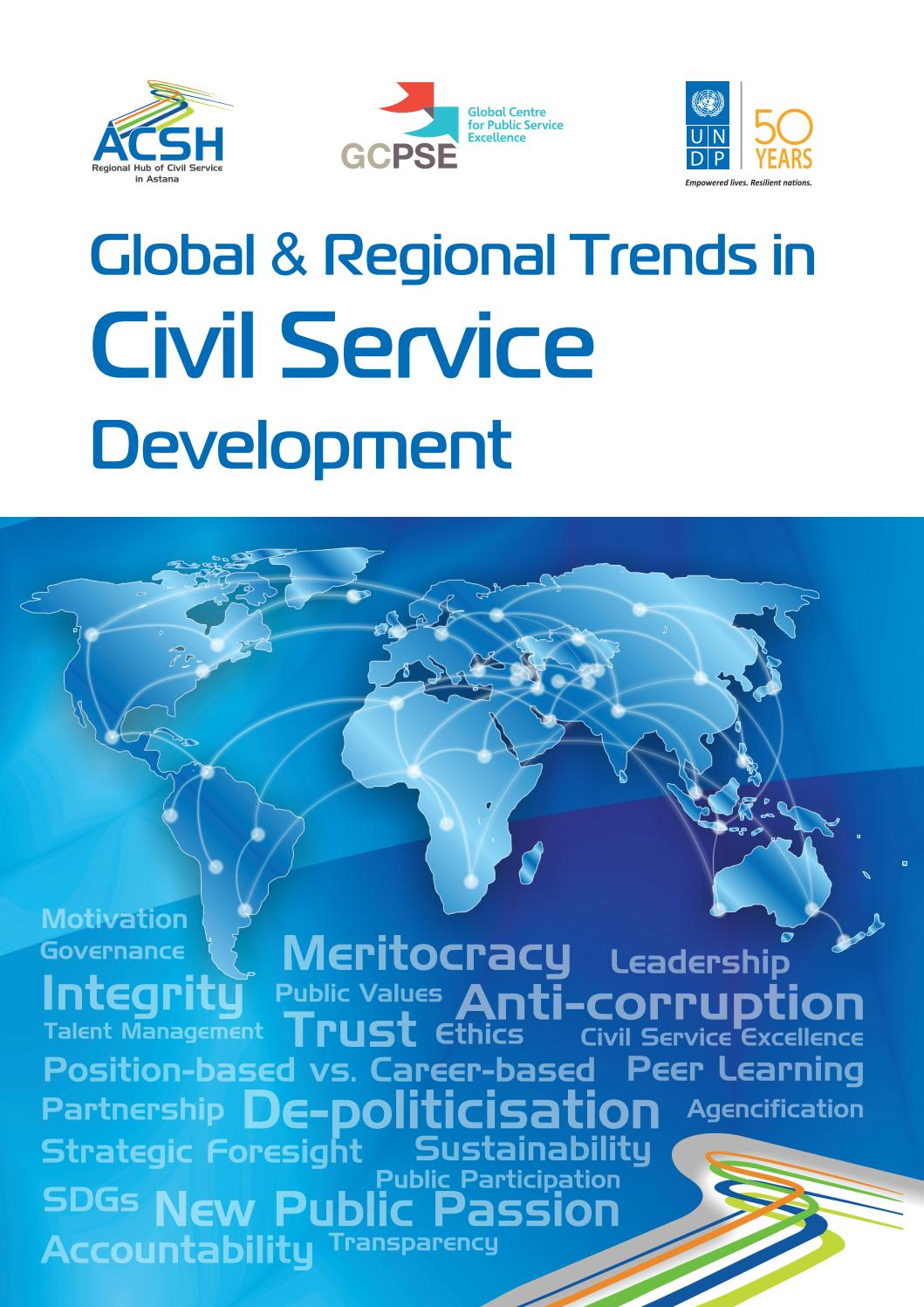 Study Global Regional Trends In Civil Service Development By Undp Global Centre For Public Service Excellence Issuu