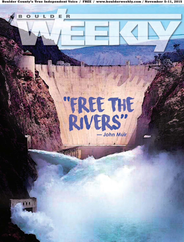 11 5 15 boulder weekly by Boulder Weekly - issuu