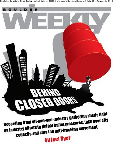 7 28 16 boulder weekly by Boulder Weekly - issuu