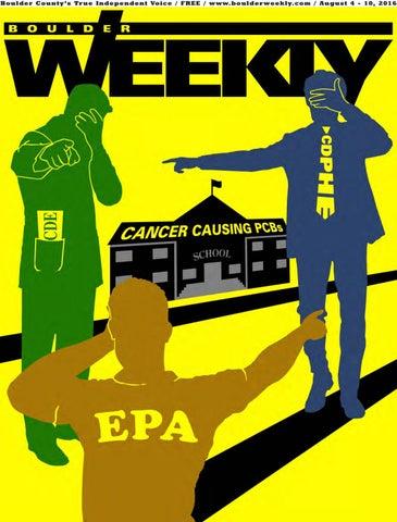 8 4 16 boulder weekly by Boulder Weekly - issuu