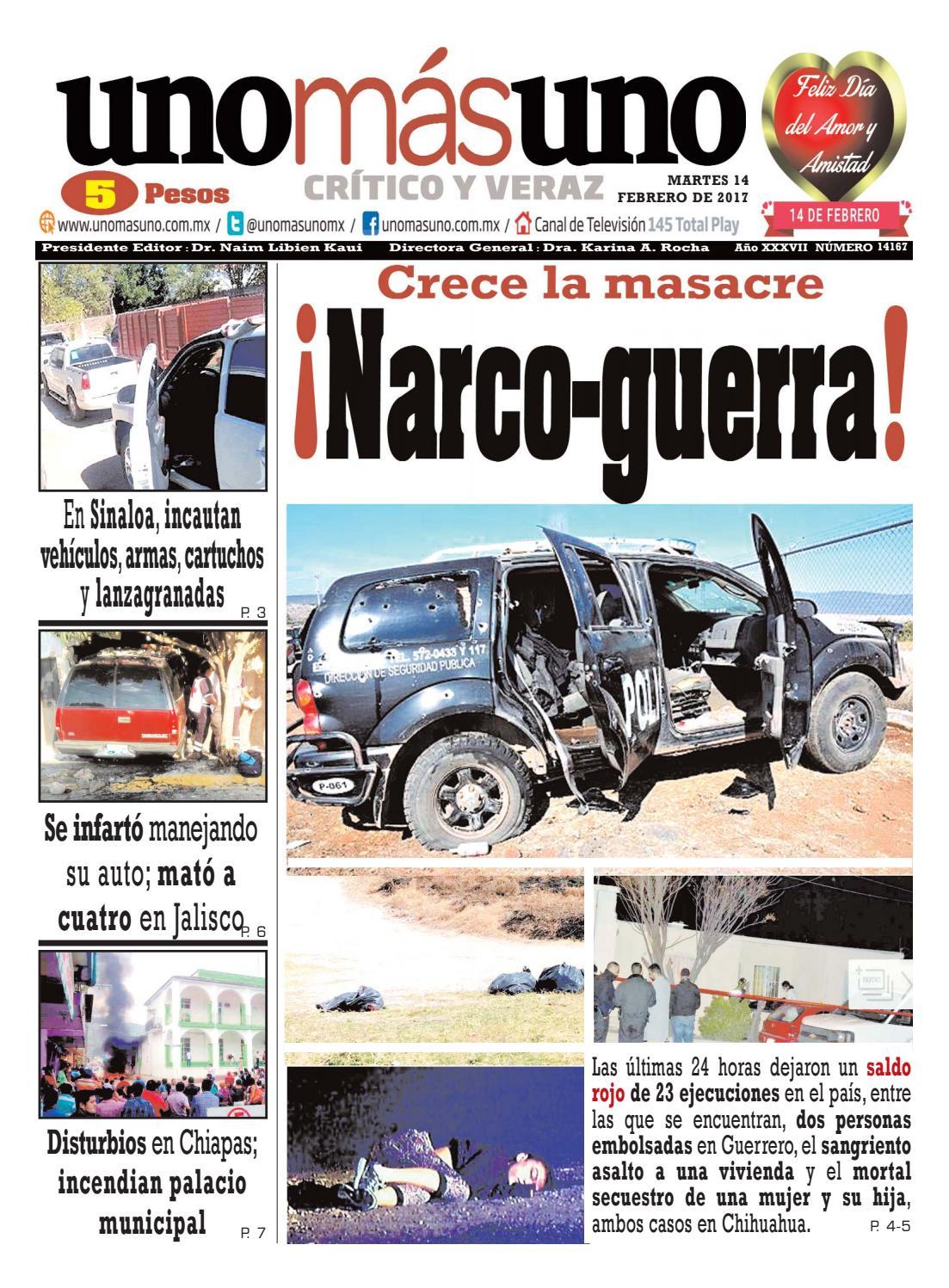 14 de Febrero 2016, Crece la masacre ¡Narco-guerra! by unomásuno ...