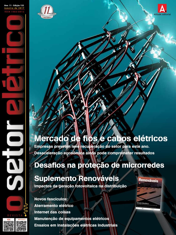 e42d2be98 O Setor Elétrico ( Edição 132 - Janeiro-2017) by Revista O Setor Elétrico -  issuu