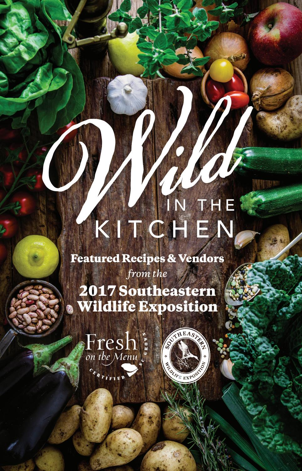 Wild in the Kitchen Cookbook by South Carolina Specialty