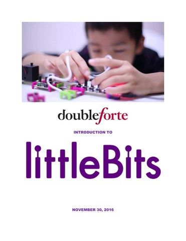 514e3def74 Intro to littlebits v4 final. Introducing Double Forte to littleBits