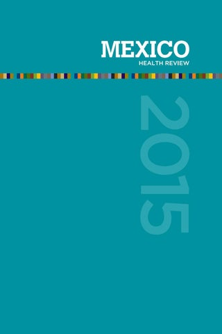 Mexico Health Review 2015 By Mexico Business Publishing Issuu