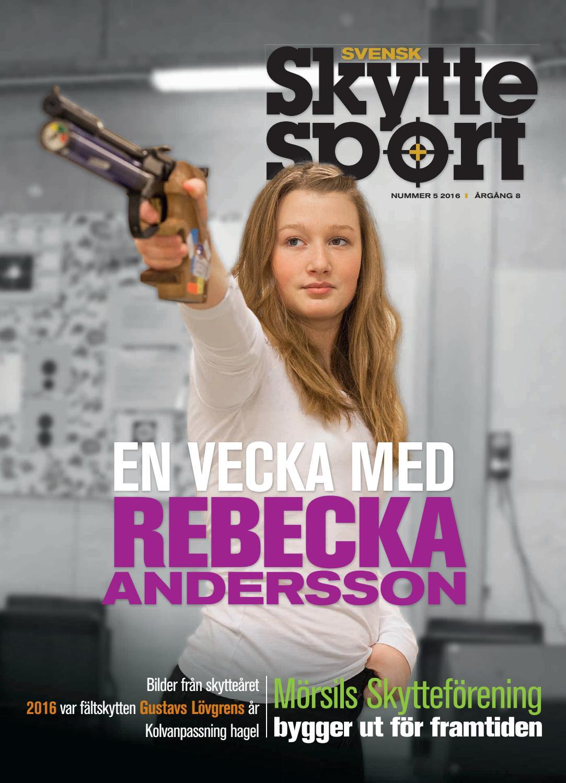 Svensk Skyttesport nr 5 2016 by Svensk Skyttesport - Issuu
