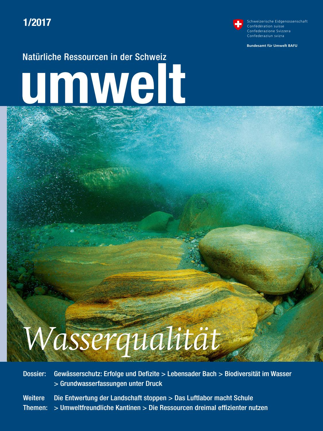 Magazin «umwelt» 1/2017 – Wasserqualität by Federal Office for the ...