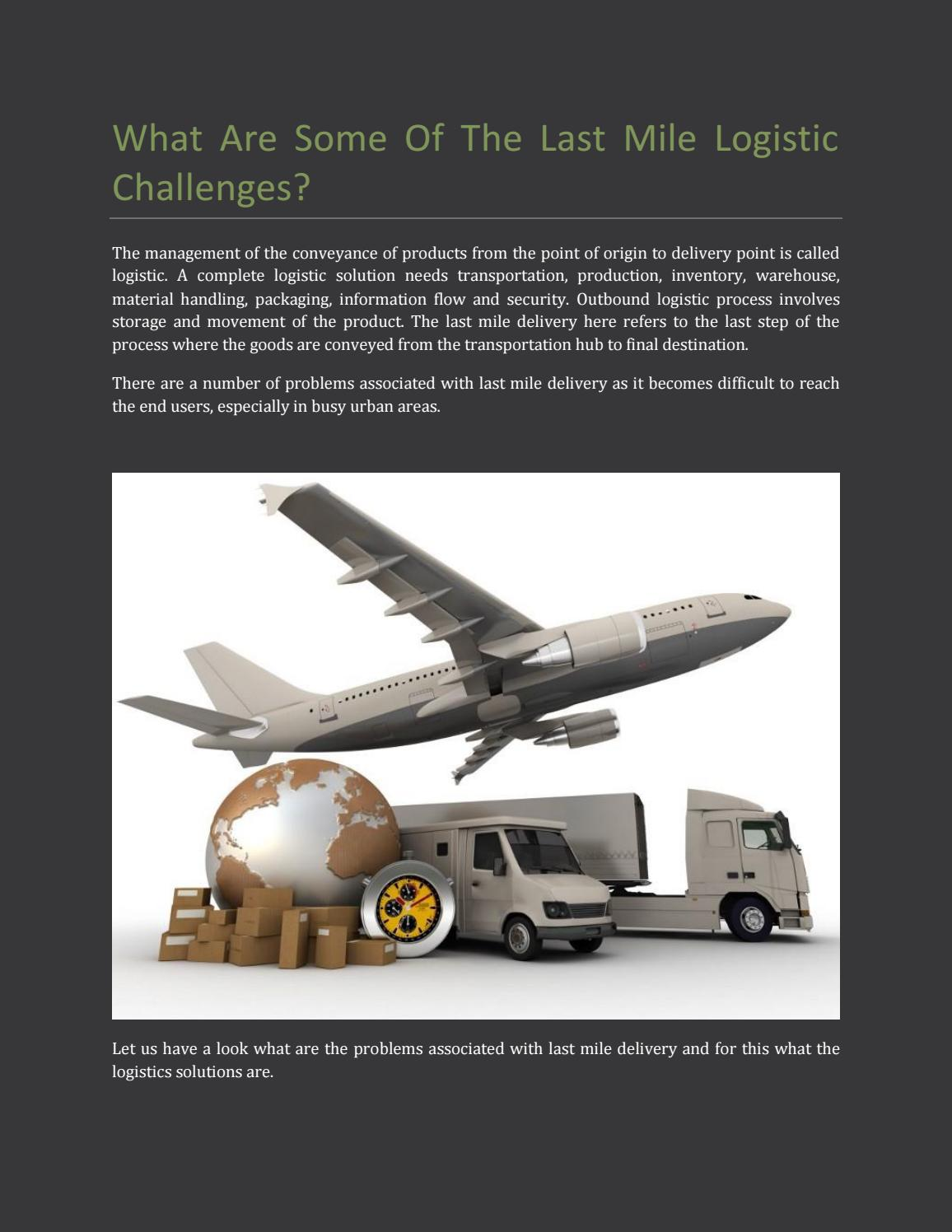 What are some of the last mile logistic challenges by