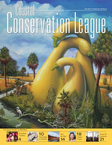 Fall 2011 By Coastal Conservation League Issuu