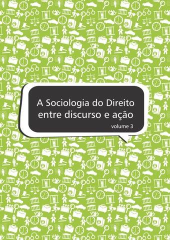A sociologia do direito entre discurso e ao volume 3 by abrasd page 1 fandeluxe Image collections
