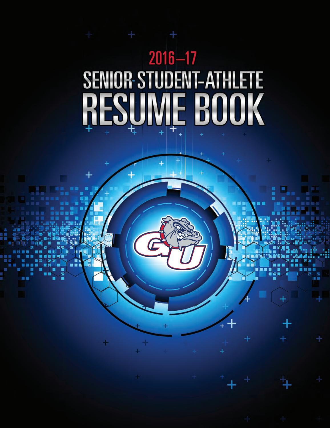 gonzaga university senior student athlete resume book 2016 17 by