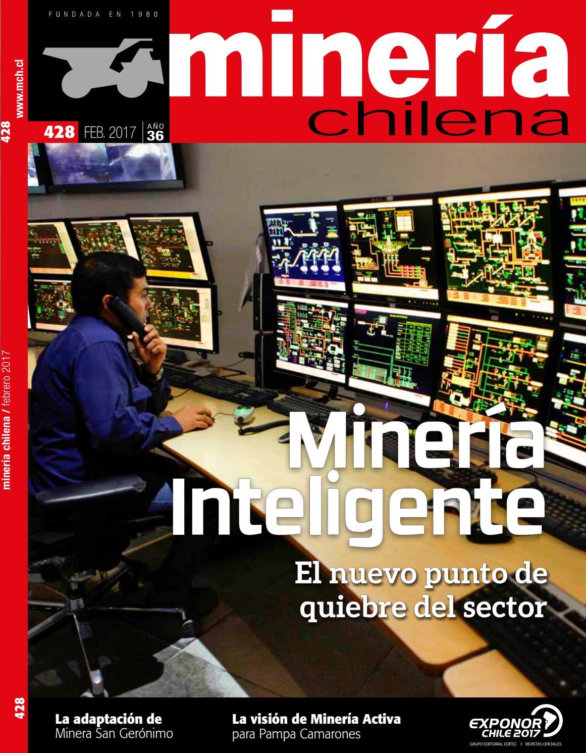 Revista MINERÍA CHILENA 428 / Febrero 2017 by Editec - issuu