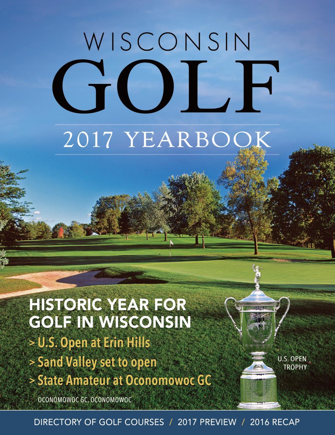 2017 Wisconsin Golf Yearbook by Killarney Golf Media - issuu