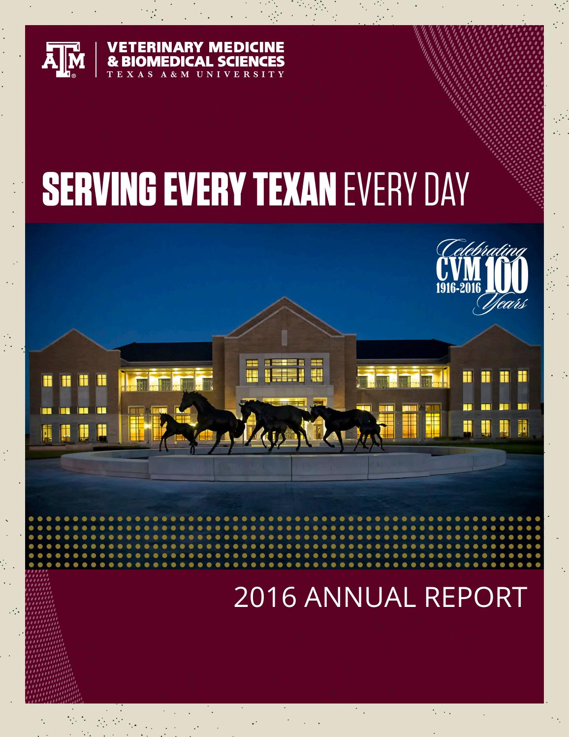 Cvm 2016 Annual Report By Texas Am College Of Veterinary Medicine