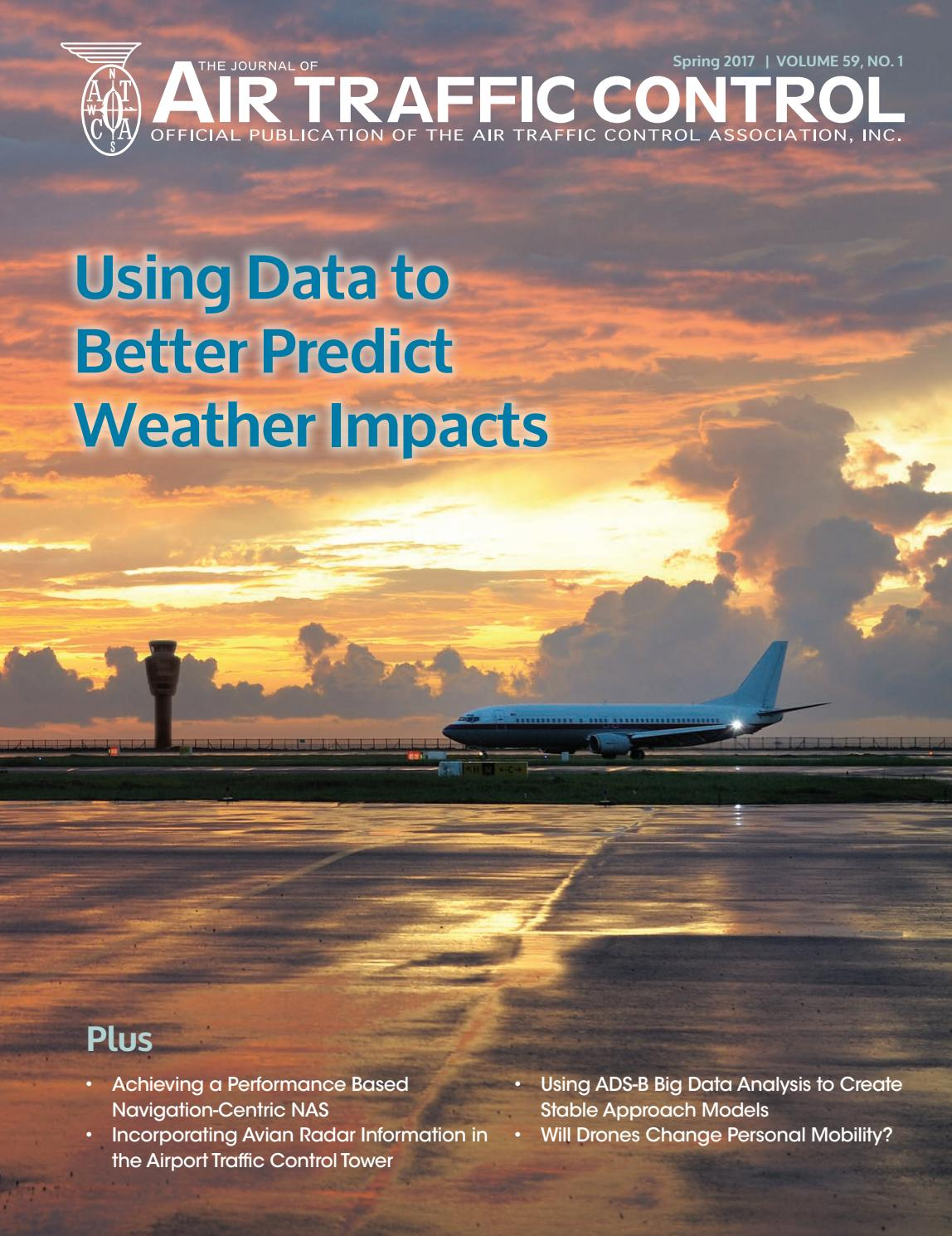 ATCA Journal - Spring 2017 by Air Traffic Control Association - issuu