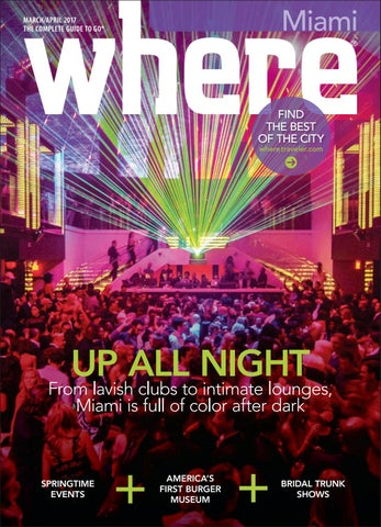 1c36c11b8 Where Miami March - April 2017 by Morris Media Network - issuu