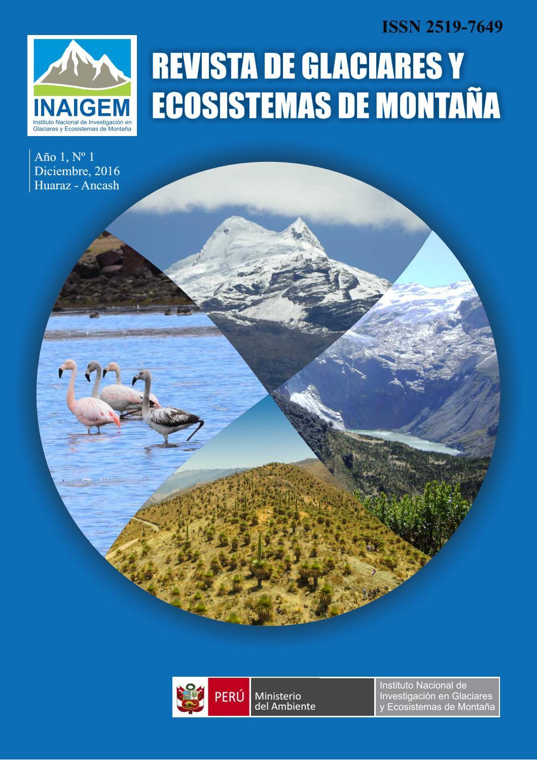 Revista de Glaciares y Ecosistemas de Montaña by INAIGEM - issuu