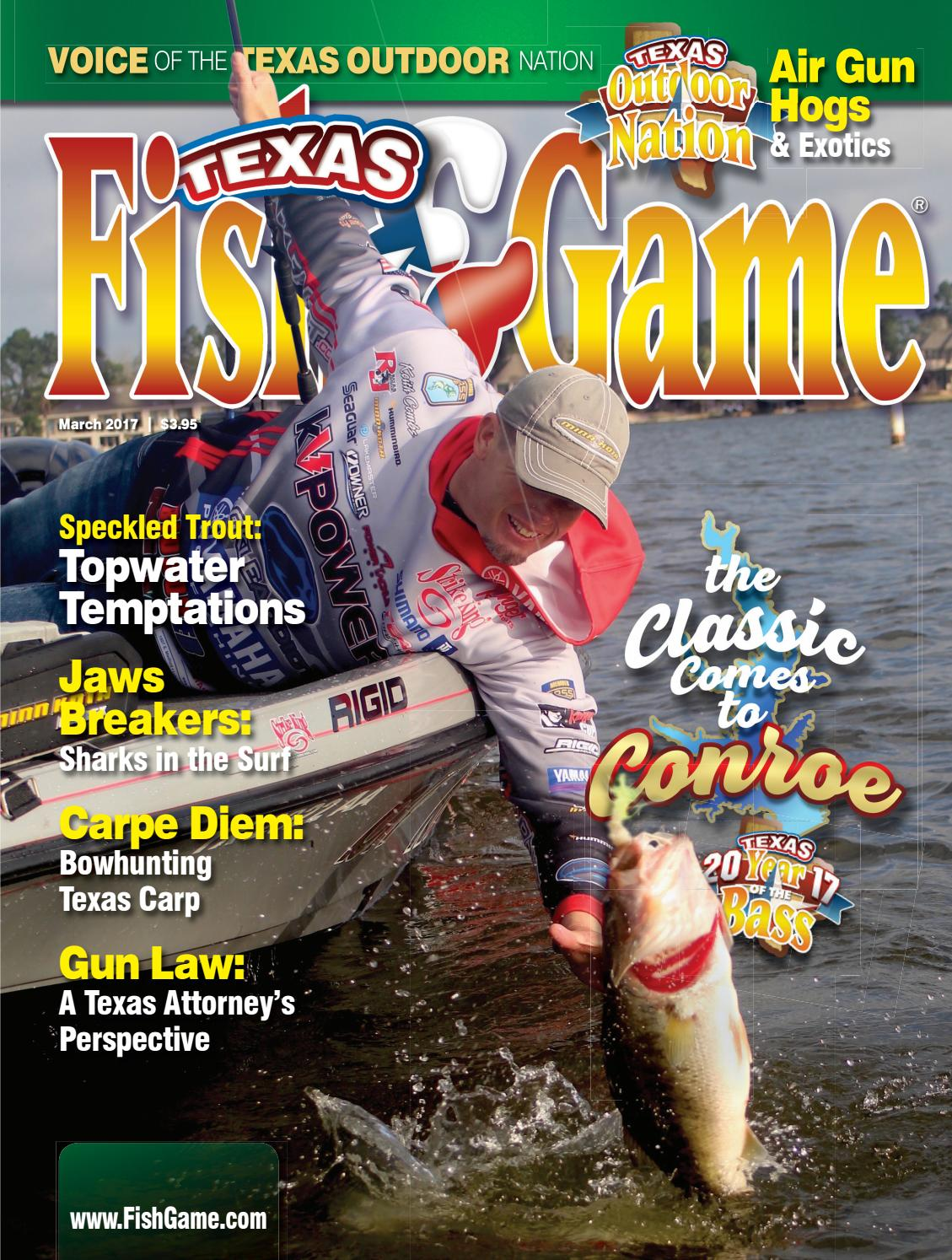 Texas fish game march 2017 by texas fishing and hunting for Texas fish and game