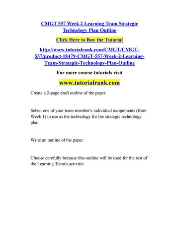 Cmgt 557 week 2 learning team strategic technology plan outline by ...