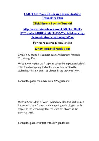 Cmgt 557 week 3 learning team strategic technology plan by ...