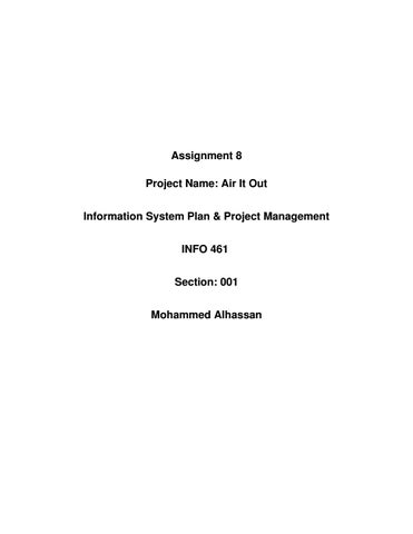 final project info by info final project issuu assignment 8 project air it out information system plan project management info 461 section 001 mohammed alhassan
