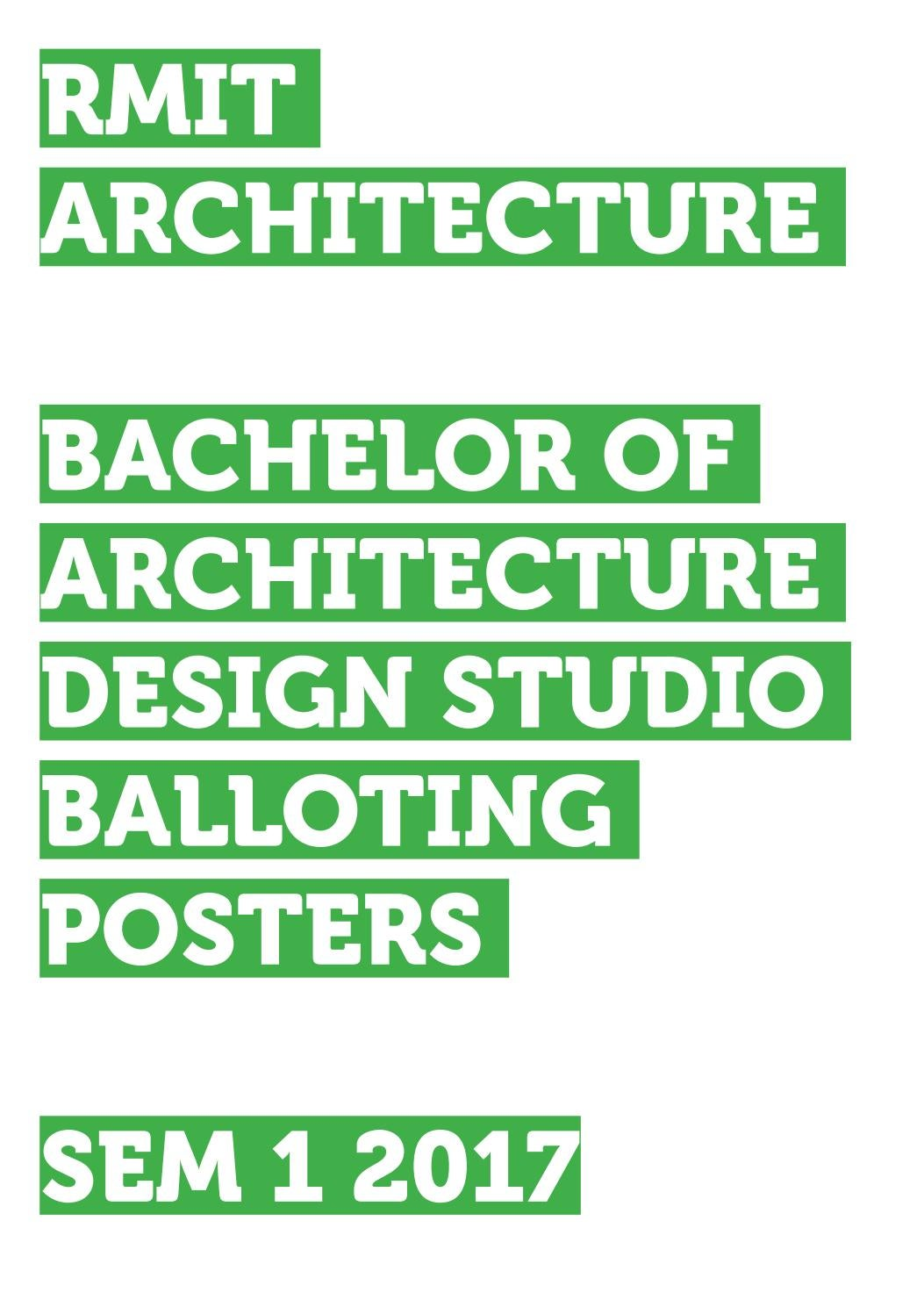 RMIT Bachelor Of Architecture Studio Posters, S1, 2017 By RMIT Architecture  Studios   Issuu
