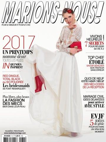91ae514fb4c Marions-Nous N°74 - Printemps 2017 by LE SITE DU MARIAGE - issuu