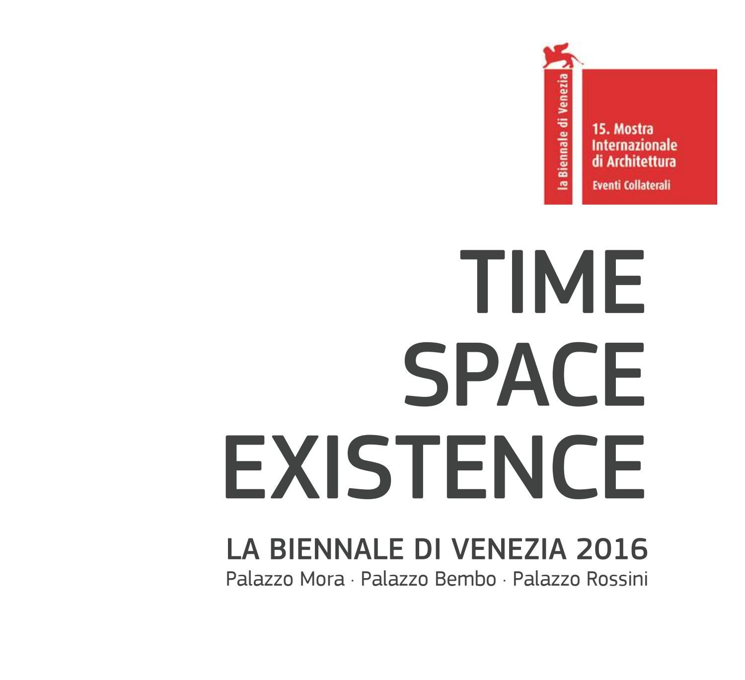 Time Space Existence Biennale Di Venezia 2016 By Massimo Valente