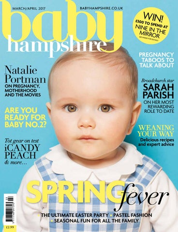 3ae83972ed Baby Hampshire March April 2017 by The Chelsea Magazine Company - issuu