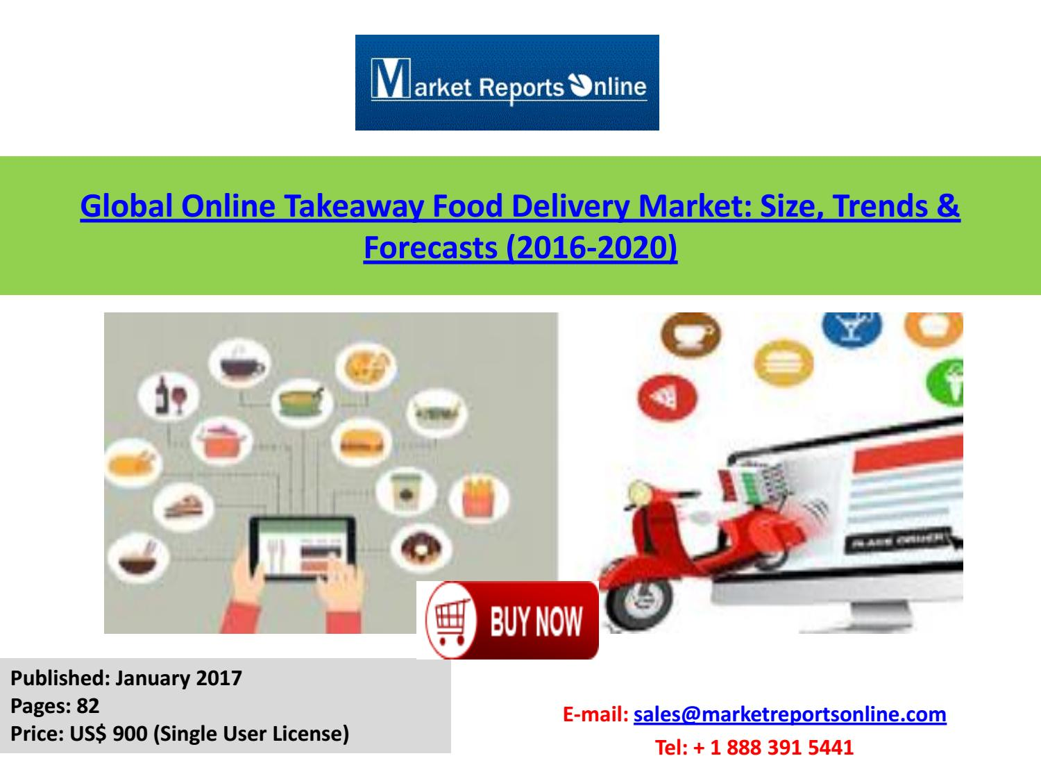 Online Takeaway Food Delivery Industry Analysis & 2020 Forecast by