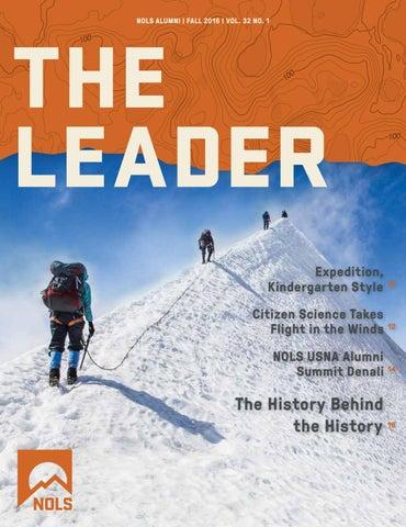 THE LEADER NOLS ALUMNI | FALL 2016 | VOL. 32 NO. 1