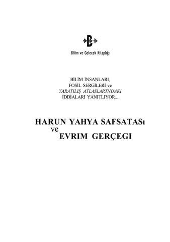 Harun Yahya Safsatasi Ve Evrim Gerçeği By Spartacus Issuu
