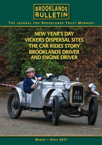 Brooklands Bulletin 44 Mar/ Apr 2017 by Brooklands Trust Members - issuu