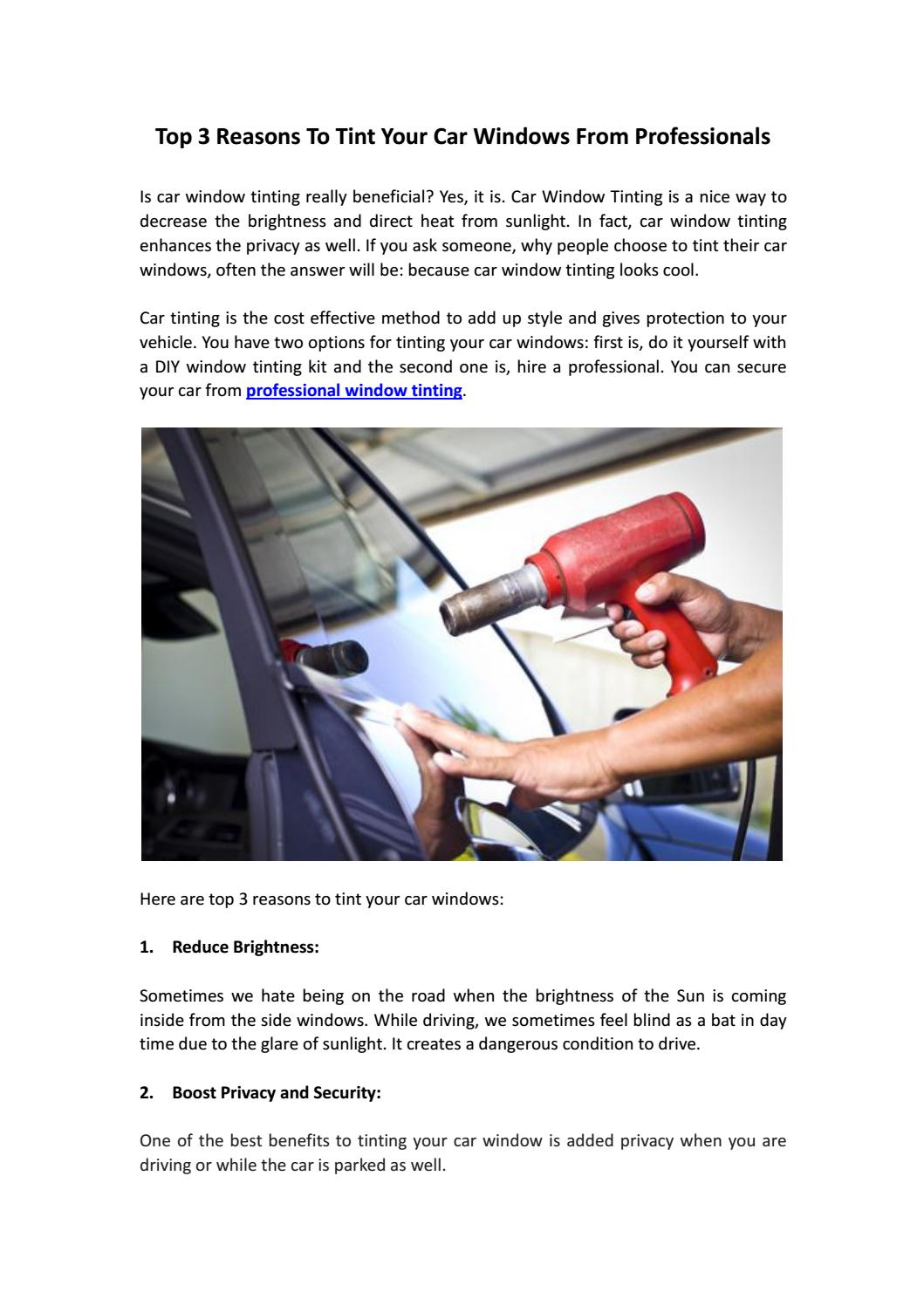 Top 3 reasons to tint your car windows from professionals by tint top 3 reasons to tint your car windows from professionals by tint pros online issuu solutioingenieria Gallery