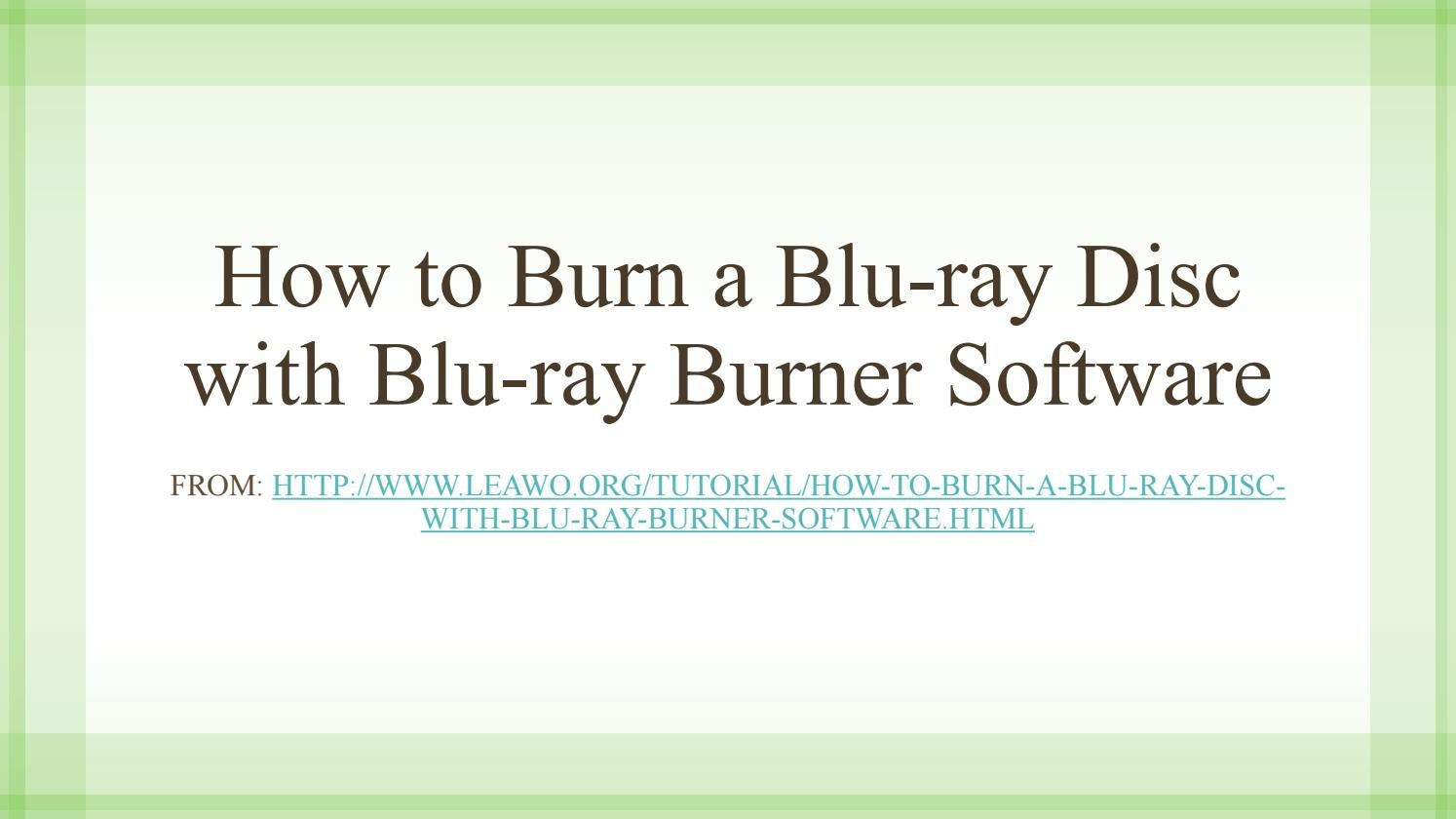 How to burn a blu ray disc with blu ray burner software by