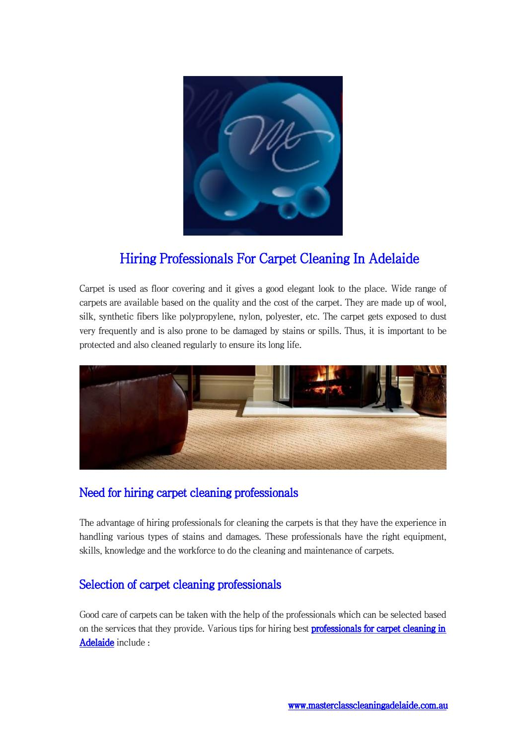 Hiring professionals for carpet cleaning in adelaide by Master Class Cleaning Adelaide - issuu