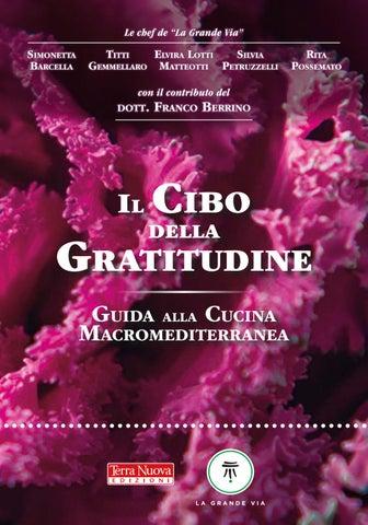 mangiar sano e naturale con alimenti vegetali integrali manuale di consapevolezza alimentare per tutti italian edition