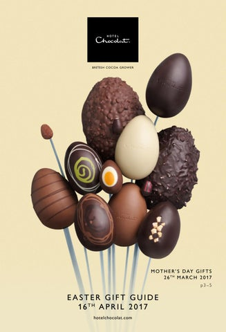 Easter gift guide 2017 by hotel chocolat issuu m o t h e r s d ay g i f t s 2 6 t h m a r c h 2 0 17 p3 5 negle Choice Image