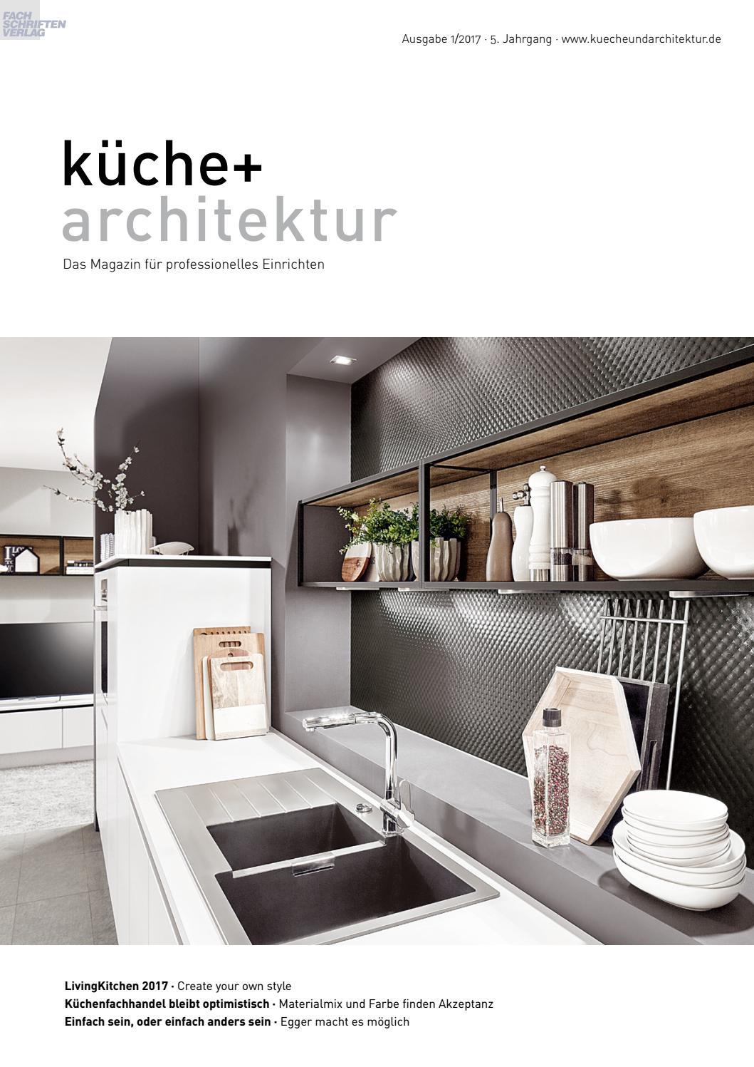 küche + architektur 1/2017 by Fachschriften Verlag - issuu