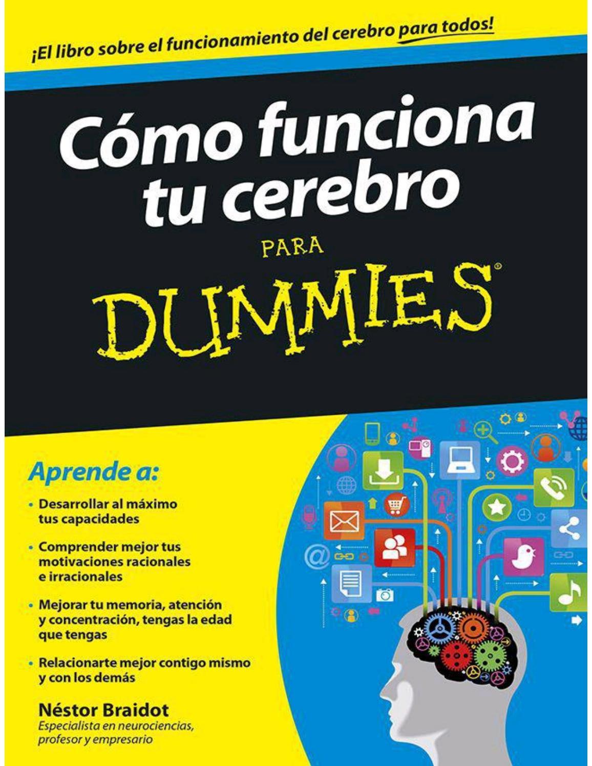 Cómo funciona tu cerebro para dummies by henry hdz - issuu