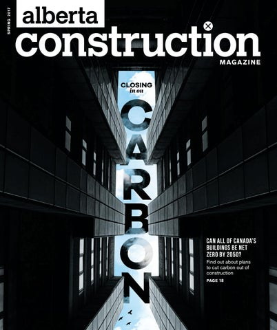 Alberta construction magazine march 2017 by jwn trusted energy page 1 malvernweather Gallery