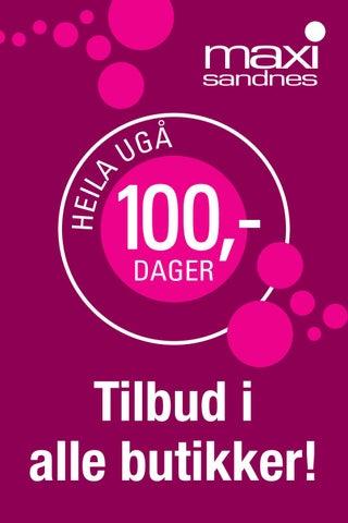 939e1d76f Maxi Sandnes - 100,- ugå - Tilbud i alle butikker by ert reklame - issuu