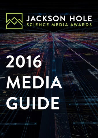 2016 Jackson Hole Science Media Awards Guide By Jackson Hole Wild