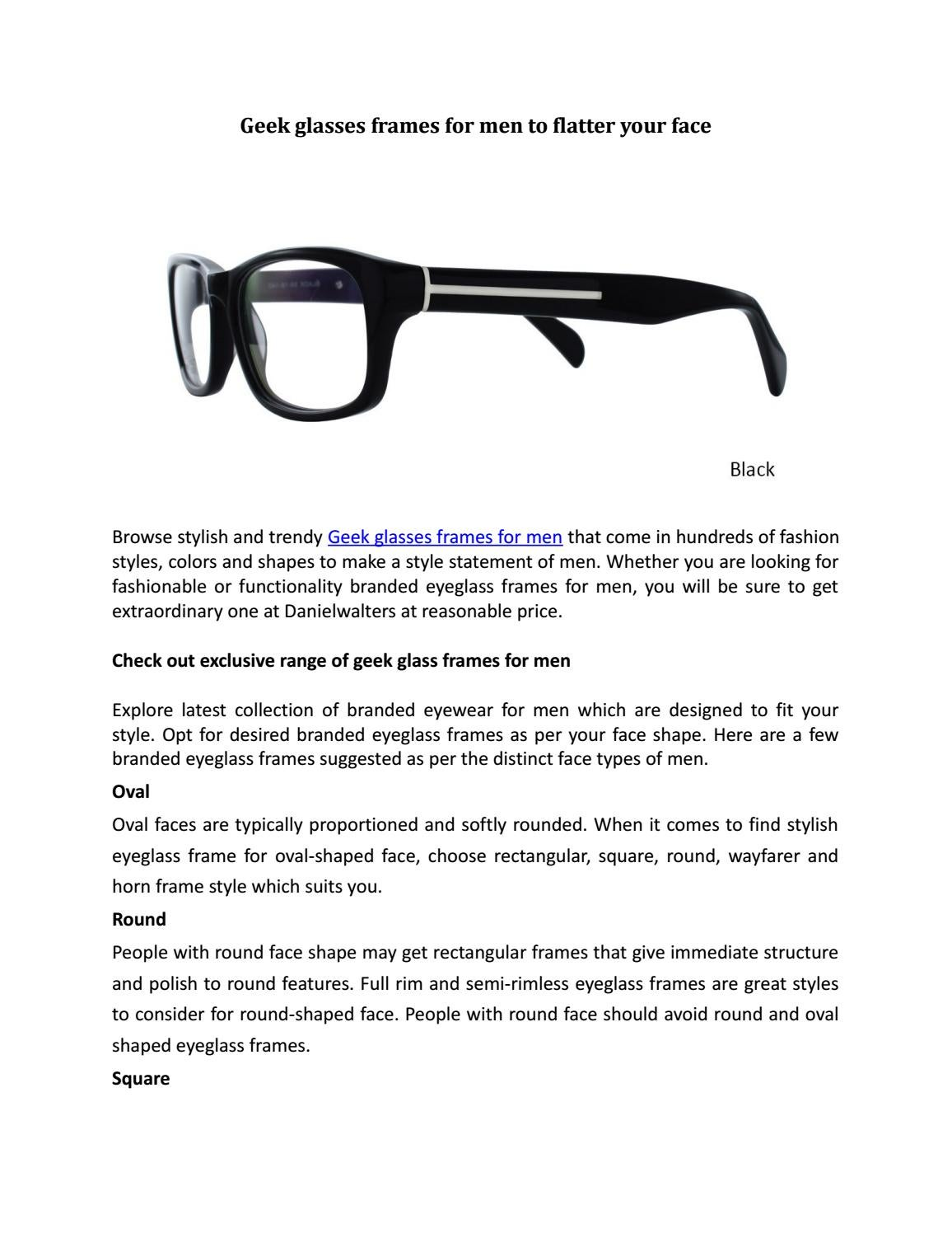 Geek glasses frames for men to flatter your face by Daniel Walters ...