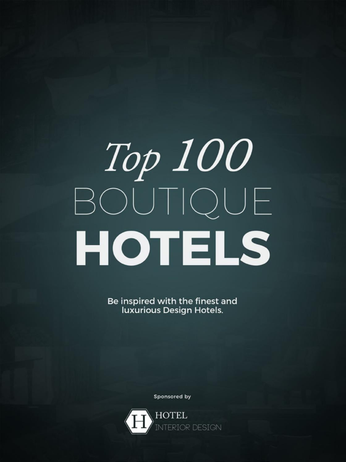 Top 100 boutique hotels - Interior Design Catalogue by COVET HOUSE ...
