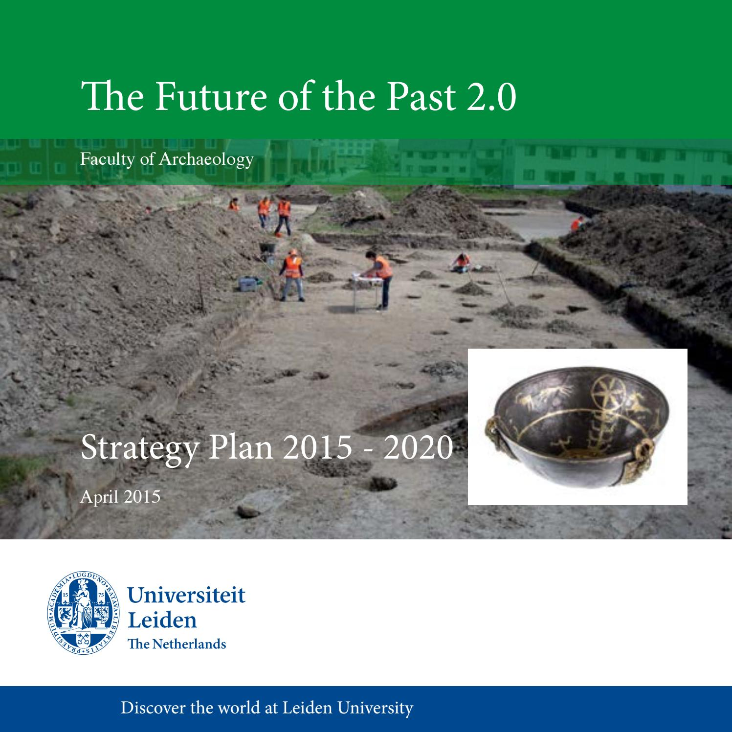 Strategic Plan 2015-2020, Faculty of Archaeology by Universiteit